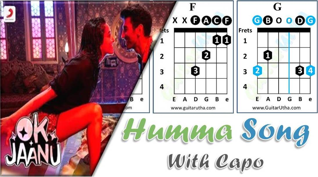 The Humma Song Guitar Chords with CAPO -Ok Jaanu - GuitarUtha.com
