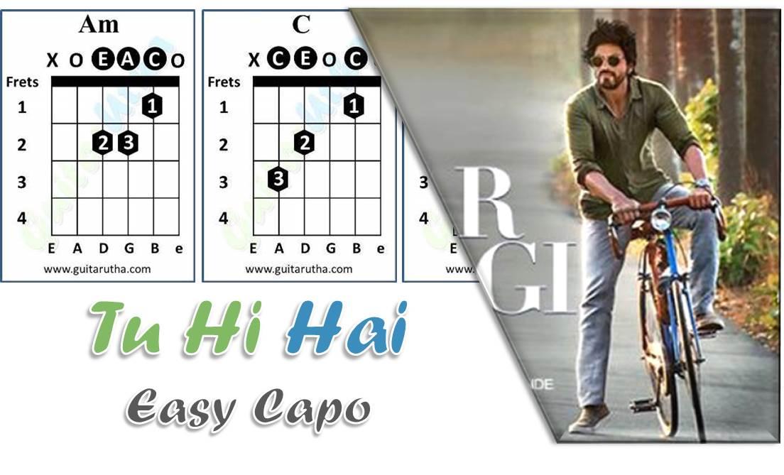 Tu Hi Hai Guitar Chords Dear Zindagi Capo Easy Guitarutha
