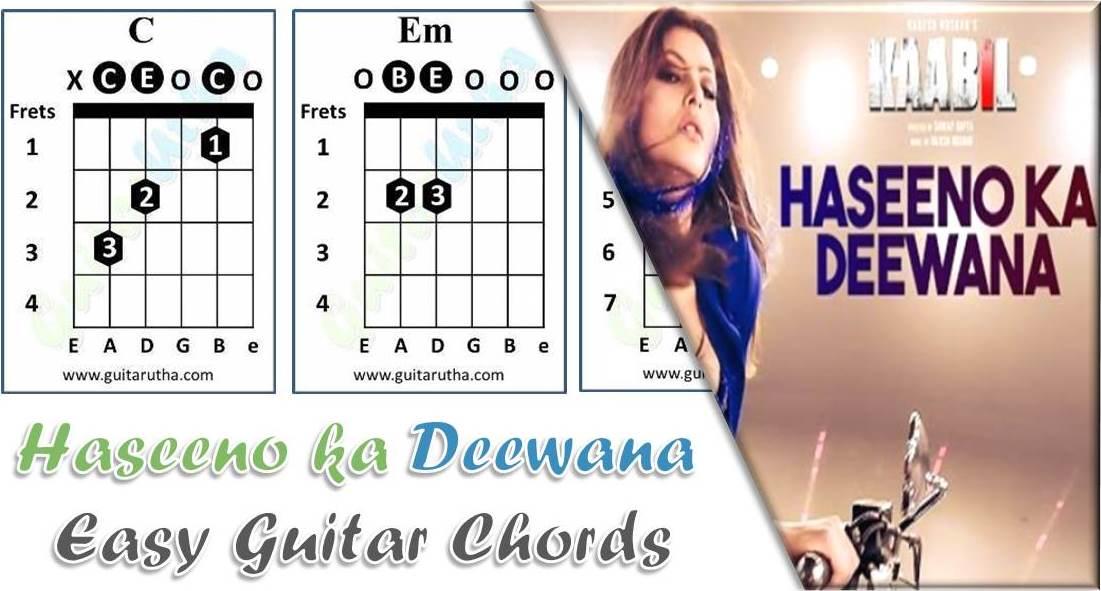 Haseeno ka Deewana Guitar Chords - Kaabil - GuitarUtha.com