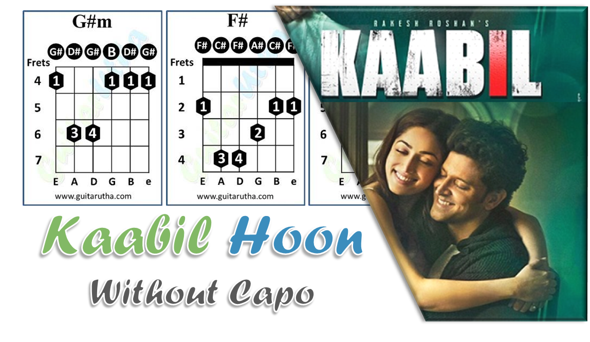 Kaabil Hoon Chords Without Capo Hrithik Guitarutha