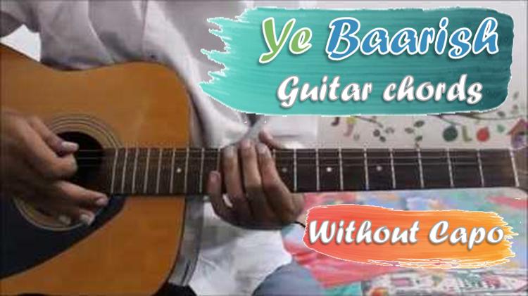 Ye Baarish Chords Without Capo - Darshan Raval - GuitarUtha.com